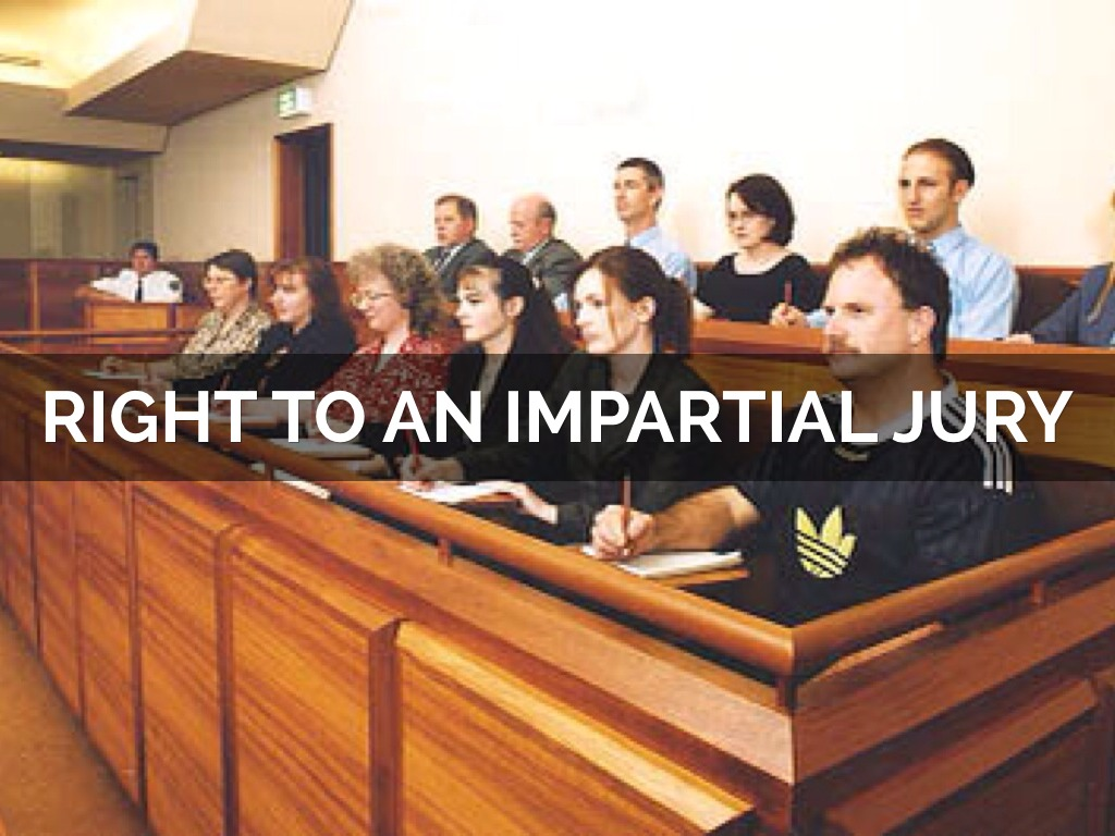 Image result for Right to Impartial Jury